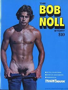 The Bob Noll Story